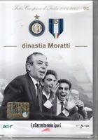 DVD=DINASTIA MORATTI=INTER CAMPIONE.D'ITALIA 2006/07=VOLUME 7=SIGILLATO