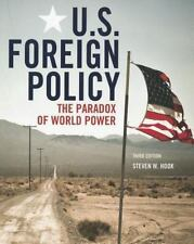 U.S. Foreign Policy: The Paradox of World Power