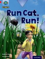 Project X Origins: Red Book Band, Oxford Level 2: Big and Small: Run Cat, Run! b