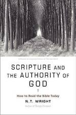 Scripture and the Authority of God: How to Read the Bible Today by Fellow and...
