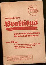 Sachbuch Dr. Schäfers PRAKTIKUS - 1000 Ratschläge in allen Lebenslagen 1939
