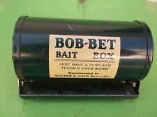 Vintage Bob-Bet Bait Box. Beaver,Wis. Half A Turn And There's Your Worm.
