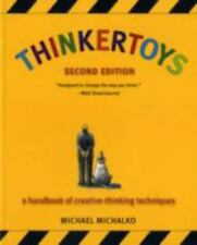 THINKERTOYS A HANDBOOK OF CREATIVE-THINKING TECHNIQUES - MICHALKO, MICHAEL - NEW