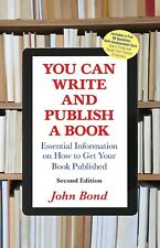 You Can Write and Publish a Book: Second Edition (JUST RELEASED IN 2019!)
