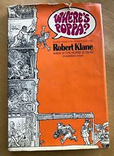 Robert Klane WHERE'S POPPA?  1st Edition 1st Printing