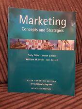 Marketing: Concepts and Strategies by O. C. Ferrell, Sally Dibb, William M. Pri…