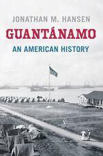 Guantánamo: An American History-ExLibrary