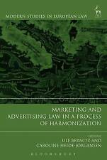 Marketing and Advertising Law in a Process of Harmonisation by Bloomsbury...