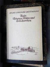 Hans Eduard Dettmann: Unter Chinesen, Türken und Bolschewiken 1939 Ohln.
