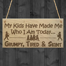 Grumpy Tired Skint Funny Parenting Home Children Gift Hanging Plaque Friend Sign