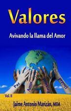 Valores: Valores : Avivando la Llama Del Amor by Jaime Marizan (2016, Paperback)
