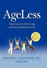 Ageless : Take Control of Your Age and Stay Youthful for Life by Elizabeth...