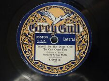 Arthur Fields Who'll be the next one to cry over you / All by Myself Grey Gull