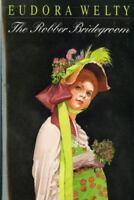 The Robber Bridegroom: By Welty, Eudora