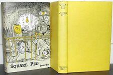 JEREMY PITT Square Peg 1961 1st Ed FIRST EDITION Hardback Book Dustjacket SIGNED