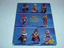 Wir Schildbürger - Augsburger Puppenkiste - Fotobilderbuch