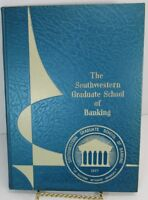 1967 The Southwestern Graduate School Of Banking Yearbook Swgsb -G4
