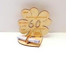 Geldgeschenk Geldscheinhalter Geburtstagsgeschenk 60 Jahre , Holz 11cm Kleeblatt