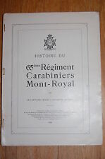 A History of the 65th Regiment Carabiniers Mont-Royal pub 1906 by Chambers