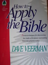 How to Apply the Bible by Dave Veerman (1996, Hardcover) Reference Spiritual