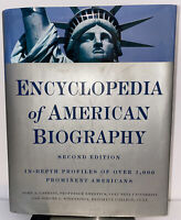 Encyclopedia of American Biography: Second Edition by John A Garraty: Used