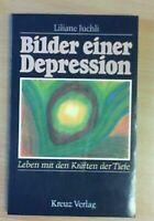 Bilder einer Depression von Liliane Juchli  (TB)   ZUSTAND SEHR GUT!  UNGELESEN!