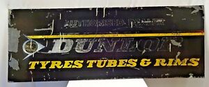 OLD DUNLOP TYRES TUBES & RIMS VINTAGE TIN SIGN AUTOMOBILE COLLECTIBLES ADVERT