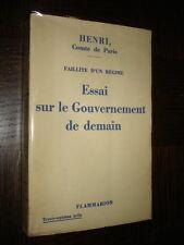 ESSAI SUR LE GOUVERNEMENT DE DEMAIN - Henri, Comte de Paris 1936 - Royalisme
