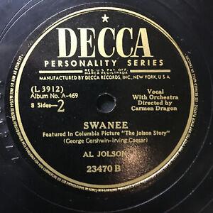 78 RPM  Al Jolson SWANEE April Showers 1945'  Decca  Jukebox  Record Show Movie
