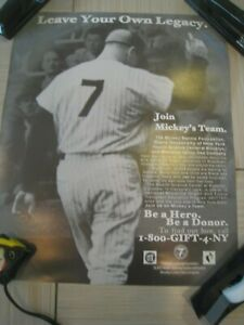 "MICKEY MANTLE ""LEAVE YOUR OWN LEGACY"" POSTER  MICKEY MANTLE FOUNDATION, NICE"