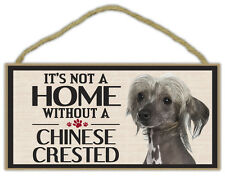 Wood Sign: It's Not A Home Without A Chinese Crested | Dogs, Gifts, Decorations
