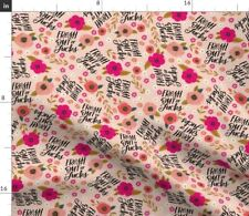 Pink Flowers Floral Girly Swear Swear Words Spoonflower Fabric by the Yard