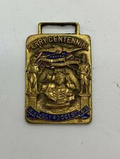 Antique Medal Perry Centennial 1813 July 4th Oct 5th 1913 - Langrock Bros Co N.Y