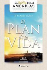 Evangelio de Juan 'el Plan de la Vida' LBLA by LBLA, Lbla La Biblia de las...