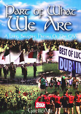 PART OF WHAT WE ARE: A Living, Breathing History of the GAA  (Double DVD)