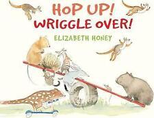 Hop Up! Wriggle Over! by Elizabeth Honey  New paperback book