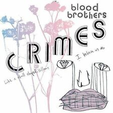 BLOOD BROTHERS: Crimes  Audio CD