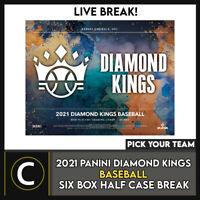 2021 PANINI DIAMOND KINGS BASEBALL 6 BOX HALF CASE BREAK #A1102 - PICK YOUR TEAM