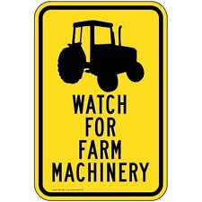 Watch for Farm Machinery Sign, Yellow Reflective, 18x12 in. Aluminum