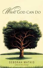 What God Can Do: How Faith Changes Lives for the Better