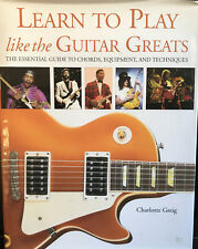 Learn To Play Guitar Like The Guitar Greats - Charlotte Greig