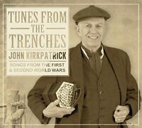 John Kirkpatrick - Tunes From The Trenches [CD]
