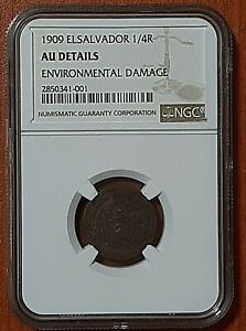 EL SALVADOR 1/4 REAL 1909 AU EXTREMELY SCARCE EXCELLENT GRADE NGC CERTIFIED