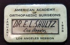 Vintage 1938 American Academy Of Orthopaedic Surgeons Badge Shultz Los Angeles