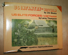 US INFANTRY ELITE FORCES-VIETNAM By Jim Mesko 1983 Squadron Signal w/ 98 Pages
