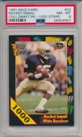1991 Wild Card Rocket Ismail 1000 Stripe #22 Draft Pick Notre Dame PSA 8