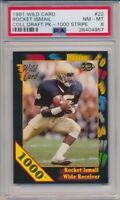 1991 Wild Card Rocket Ismail 1000 Stripe #22 Draft Pick Notre Dame PSA 8