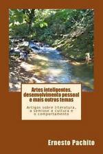 Artes Inteligentes, Desenvolvimento Pessoal e Mais Outros Temas : Artigos...
