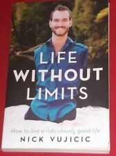 LIFE WITHOUT LIMITS ~ Nick Vujicic ~ HOW TO LIVE A RIDICULOUSLY GOOD LIFE