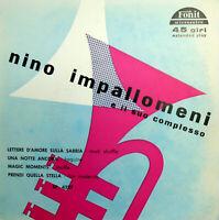 """NINO IMPALLOMENI & il suo complesso 7""""  EP MAGIC MOMENTS + 3 RARE ITALY 1959"""